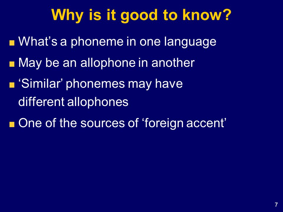 Why is it good to know What's a phoneme in one language