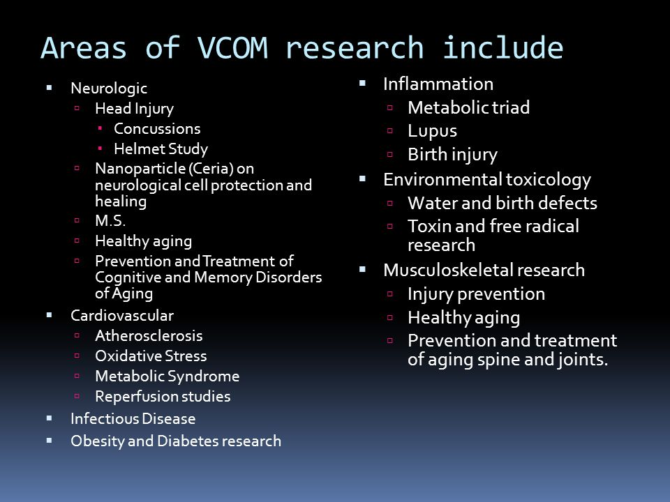 Areas of VCOM research include