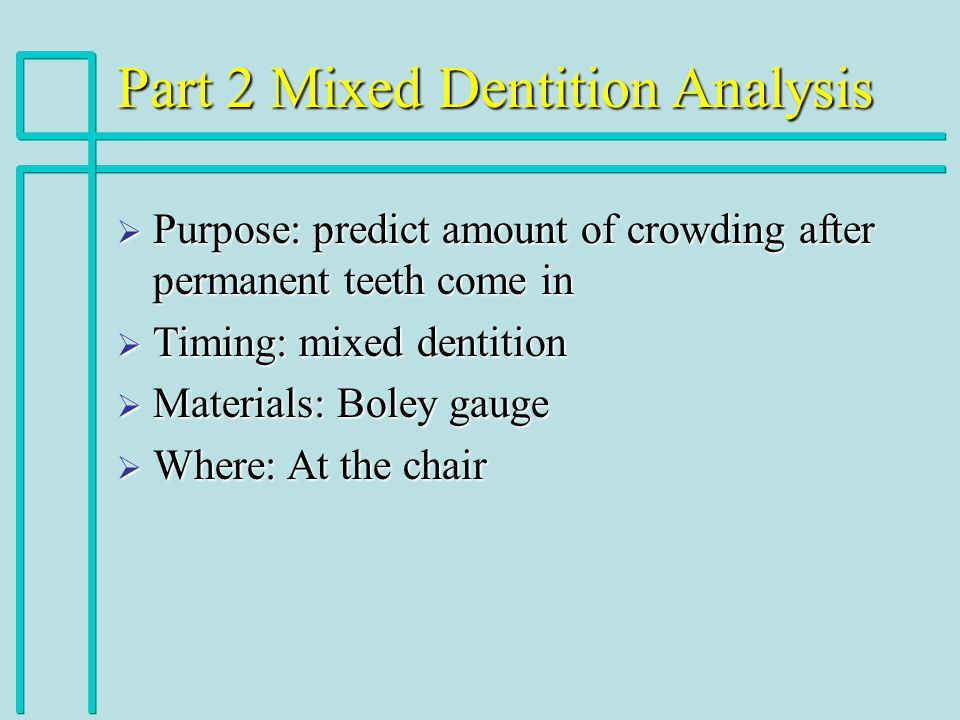 Part 2 Mixed Dentition Analysis