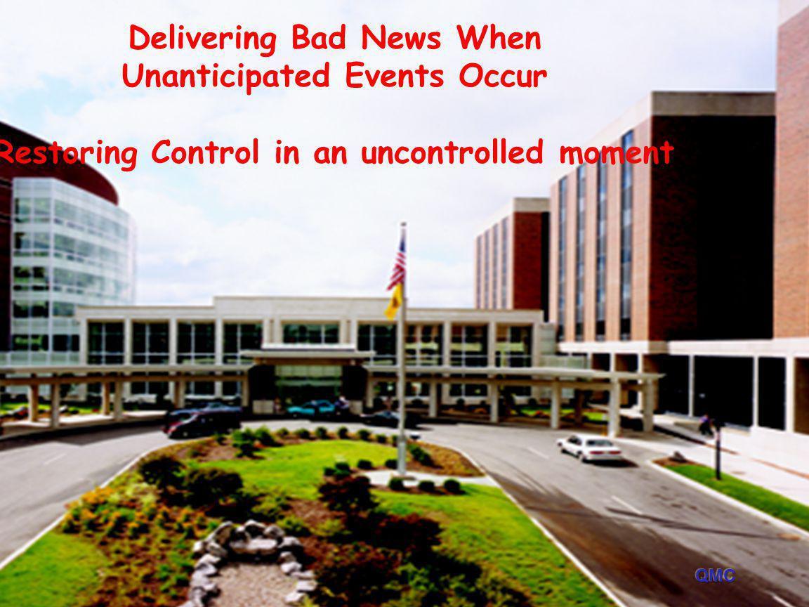 Delivering Bad News When Unanticipated Events Occur