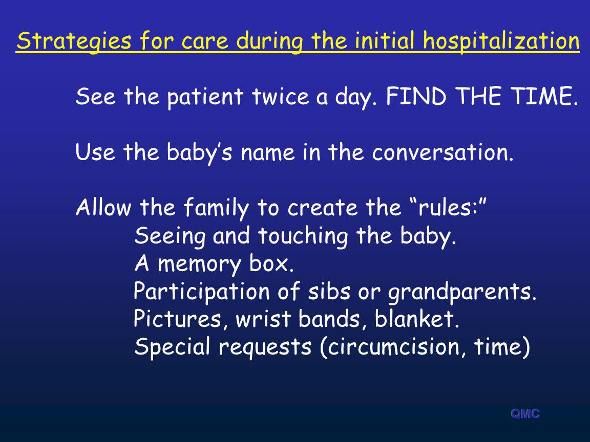 Strategies for care during the initial hospitalization