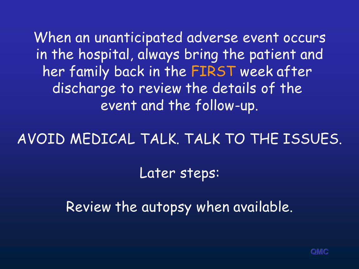 When an unanticipated adverse event occurs
