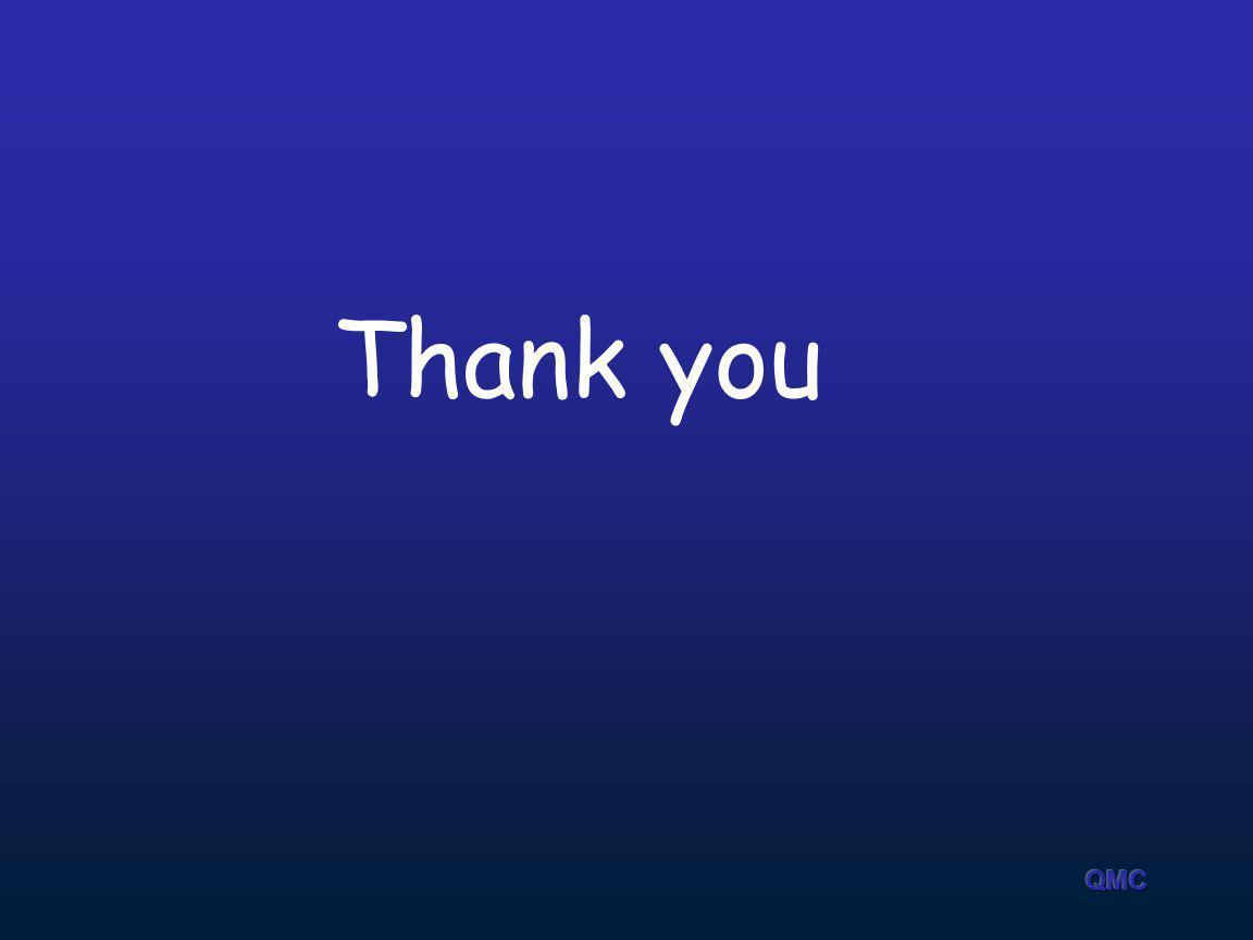 Thank you QMC