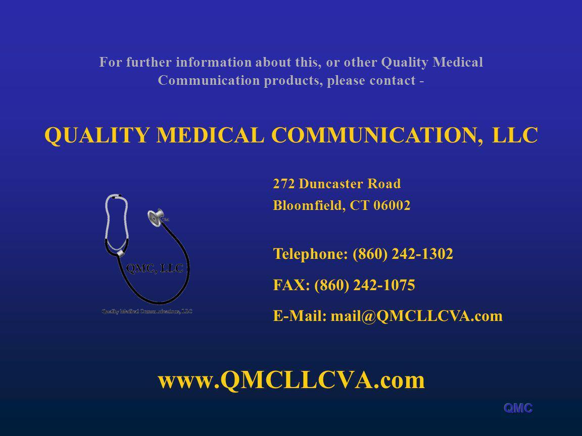 QUALITY MEDICAL COMMUNICATION, LLC