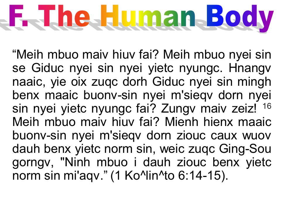 F. The Human Body
