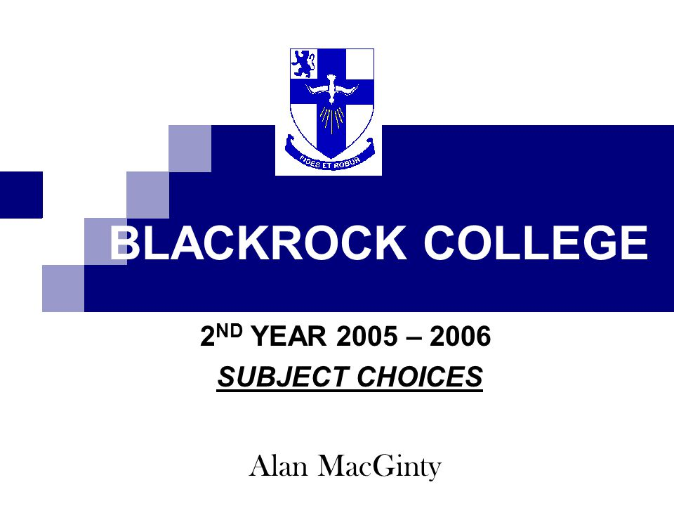 2ND YEAR 2005 – 2006 SUBJECT CHOICES Alan MacGinty