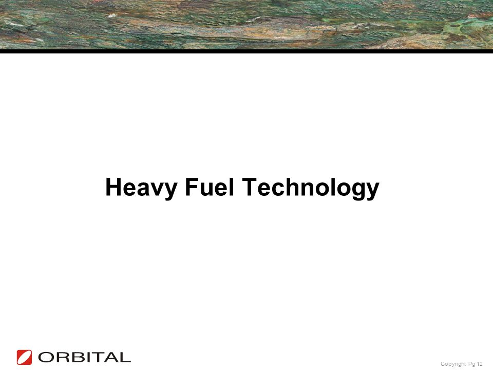 Heavy Fuel Technology