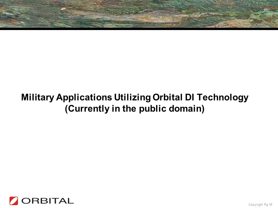 Military Applications Utilizing Orbital DI Technology (Currently in the public domain)