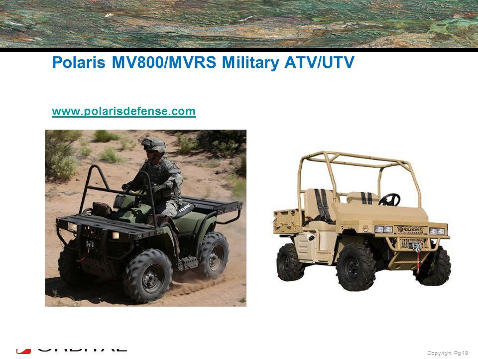 Polaris MV800/MVRS Military ATV/UTV 760cc 4-Stroke with Orbital DI – JP8 Fuel Available since 2007 www.polarisdefense.com