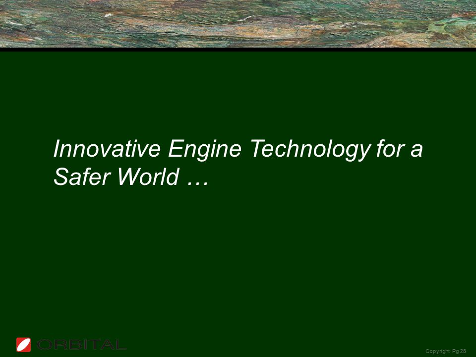 Innovative Engine Technology for a Safer World …