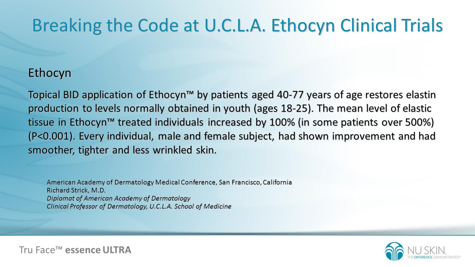 Breaking the Code at U.C.L.A. Ethocyn Clinical Trials