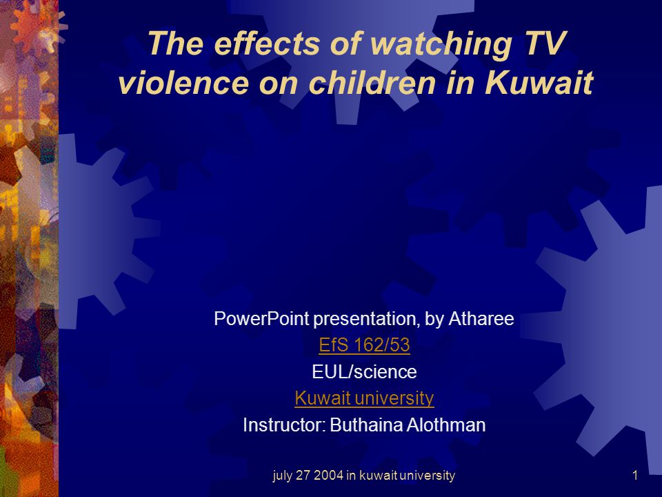 The effects of watching TV violence on children in Kuwait