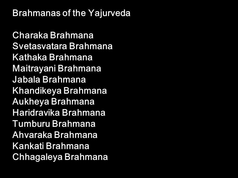 Brahmanas of the Yajurveda