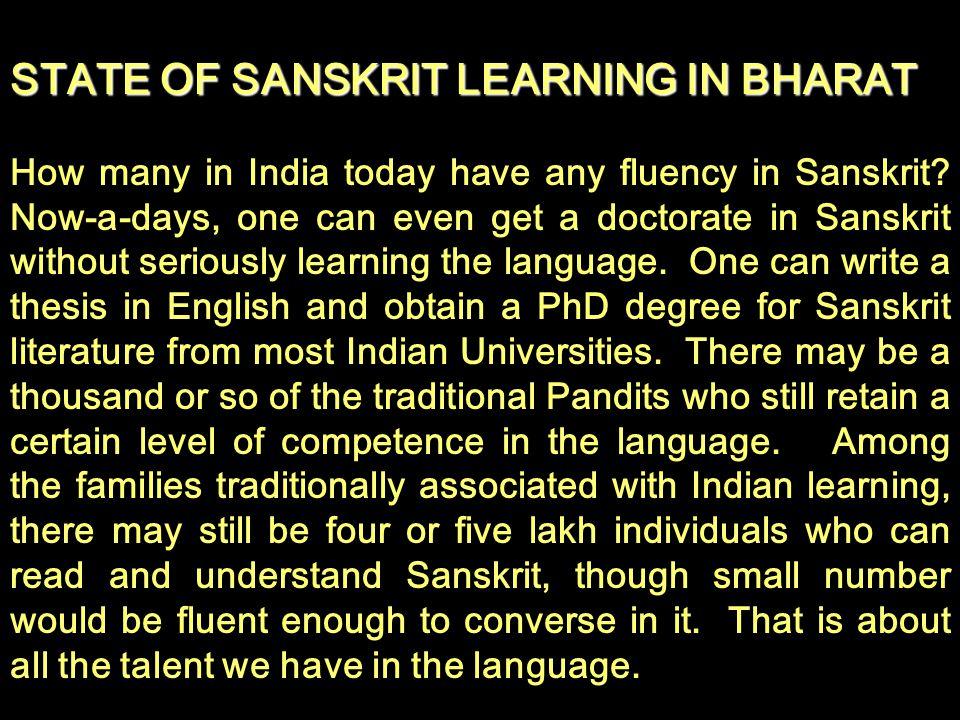 STATE OF SANSKRIT LEARNING IN BHARAT