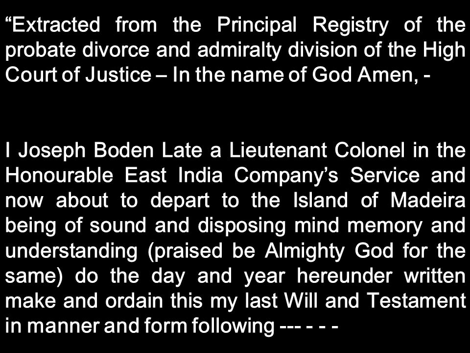 Extracted from the Principal Registry of the probate divorce and admiralty division of the High Court of Justice – In the name of God Amen, -