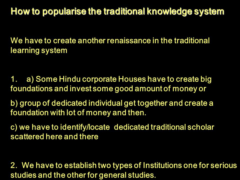 How to popularise the traditional knowledge system