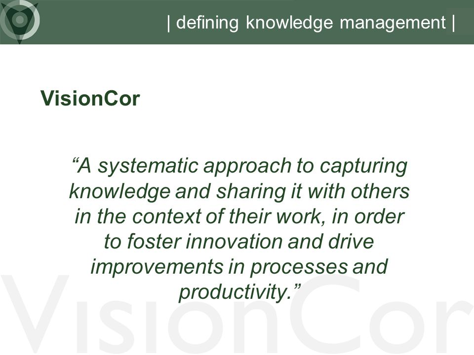 | defining knowledge management