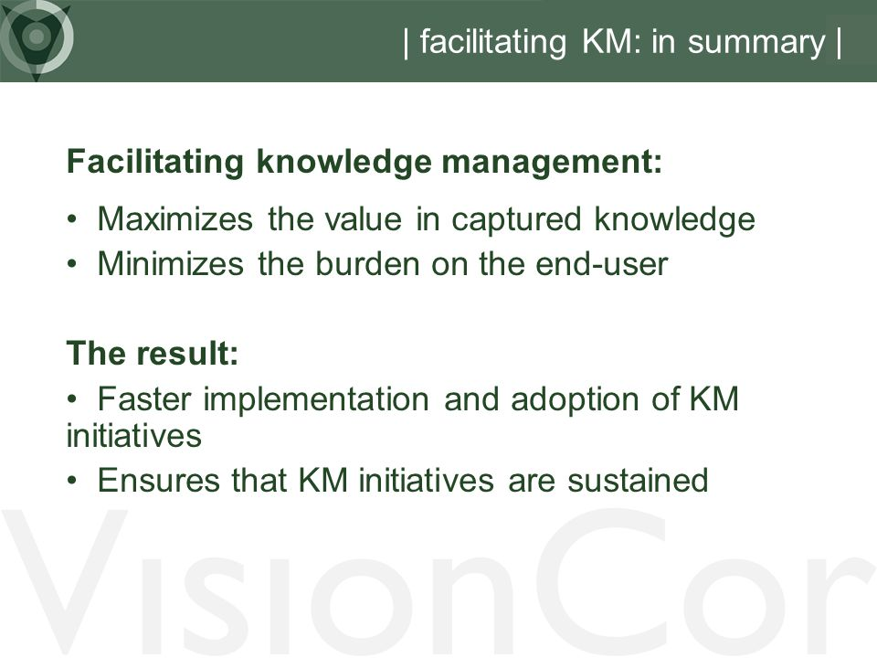 | facilitating KM: in summary