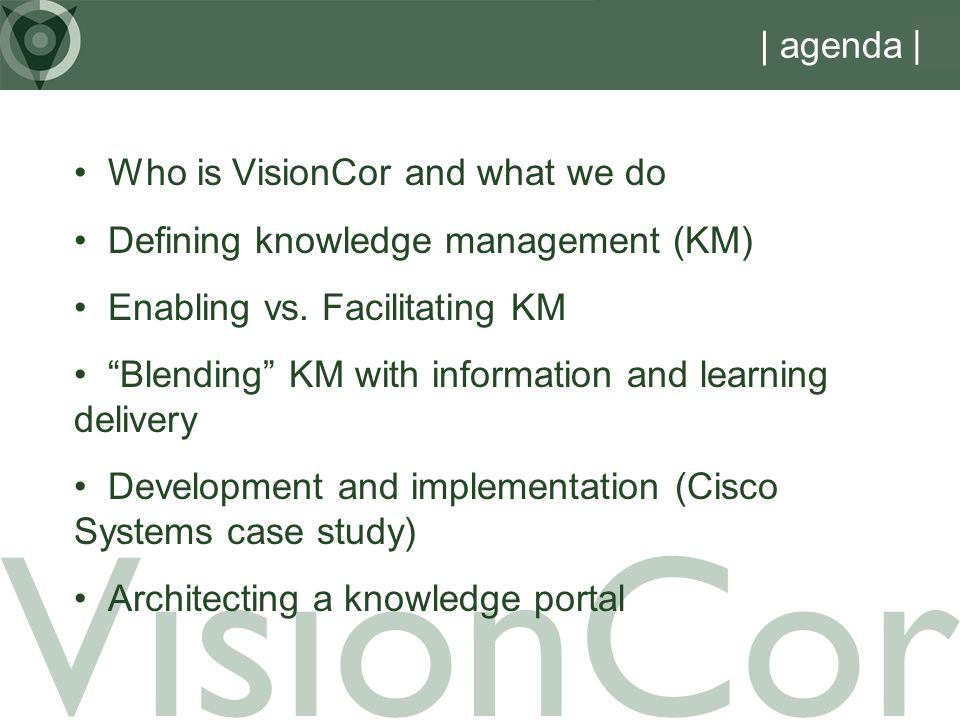 VisionCor | agenda | Who is VisionCor and what we do