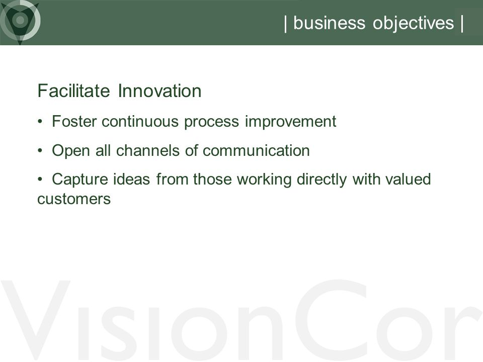 VisionCor | business objectives | Facilitate Innovation
