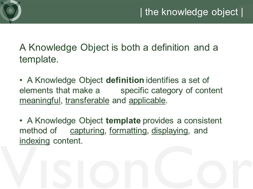 VisionCor | the knowledge object |