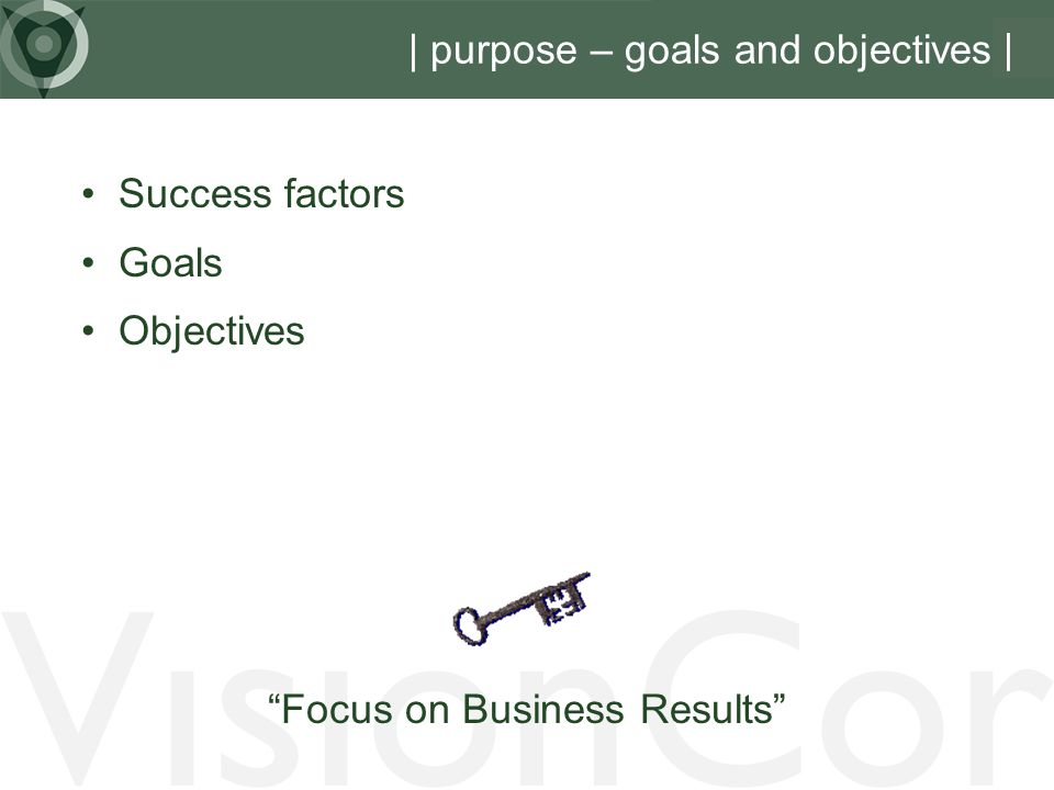 | purpose – goals and objectives