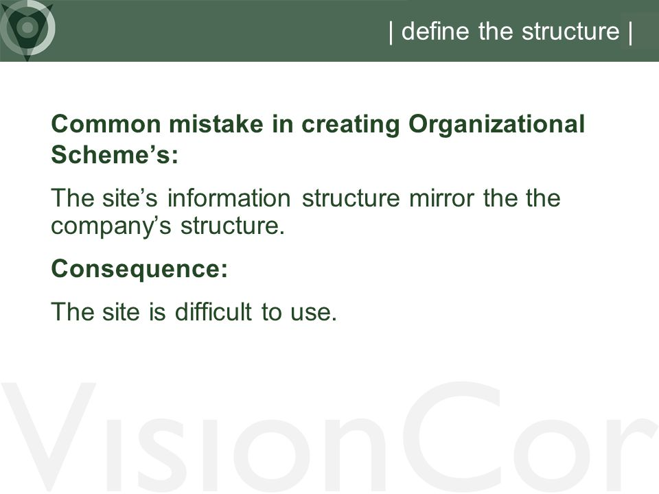 VisionCor | define the structure |