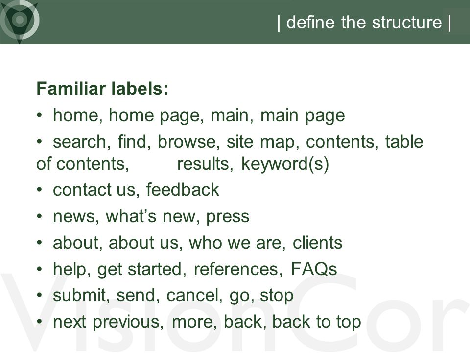 VisionCor | define the structure | Familiar labels: