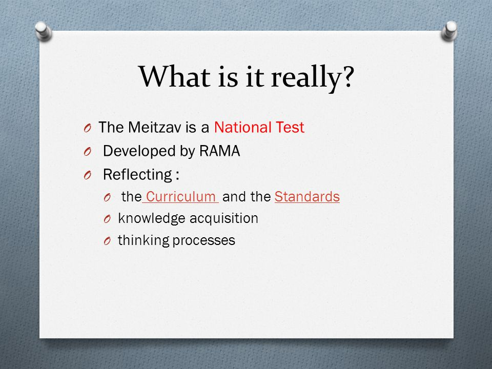 What is it really The Meitzav is a National Test Developed by RAMA