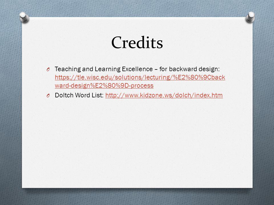 Credits Teaching and Learning Excellence – for backward design: https://tle.wisc.edu/solutions/lecturing/%E2%80%9Cbackward-design%E2%80%9D-process.
