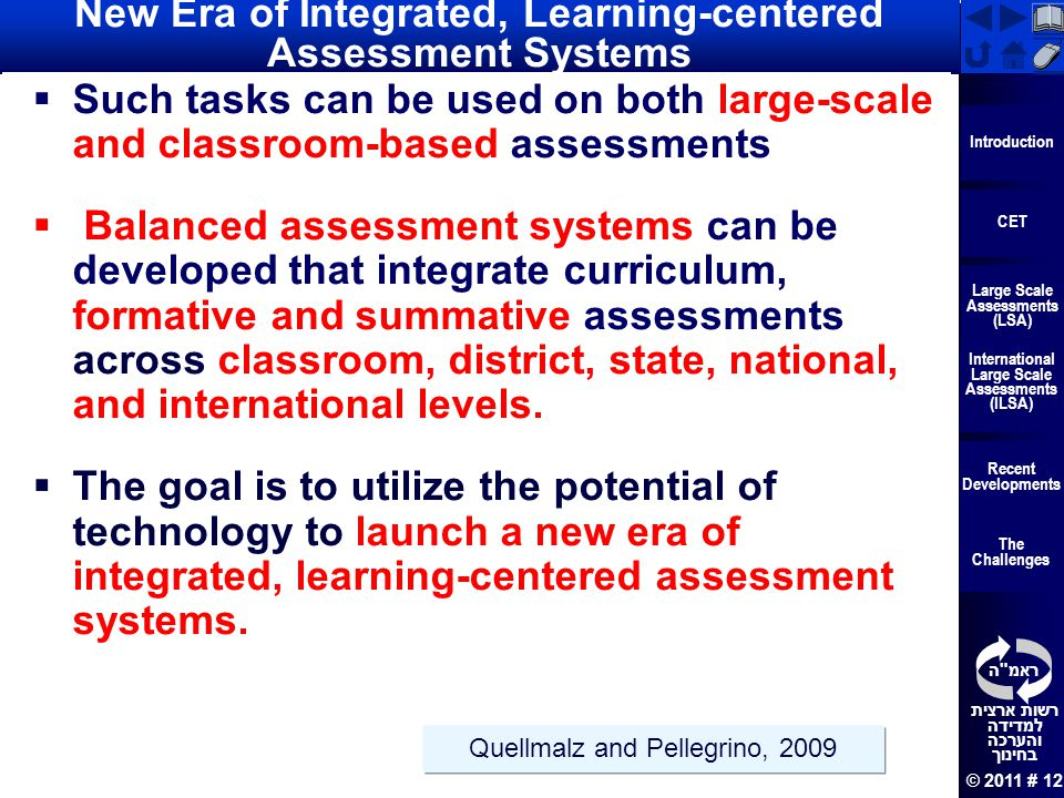 New Era of Integrated, Learning-centered Assessment Systems