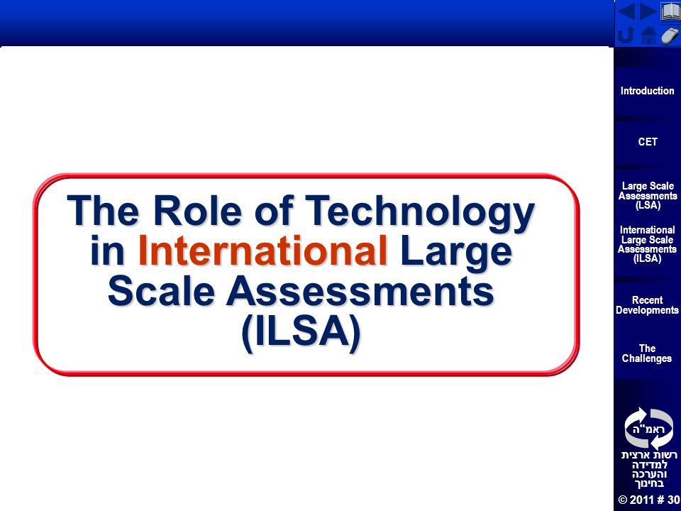 The Role of Technology in International Large Scale Assessments (ILSA)