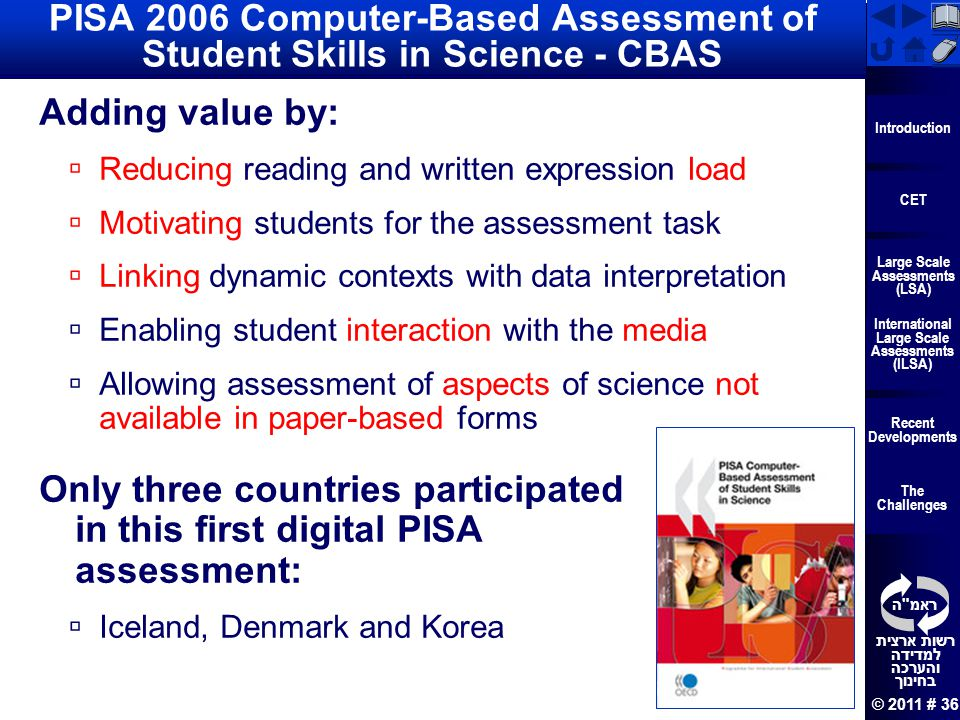 PISA 2006 Computer-Based Assessment of Student Skills in Science - CBAS