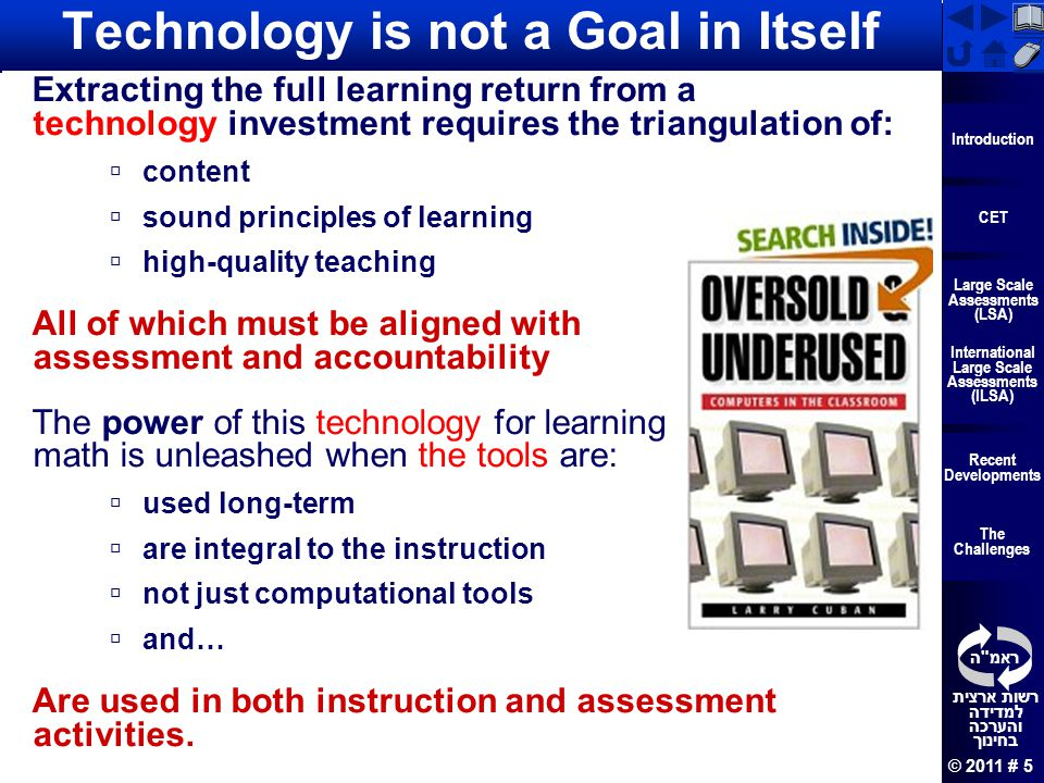 Technology is not a Goal in Itself