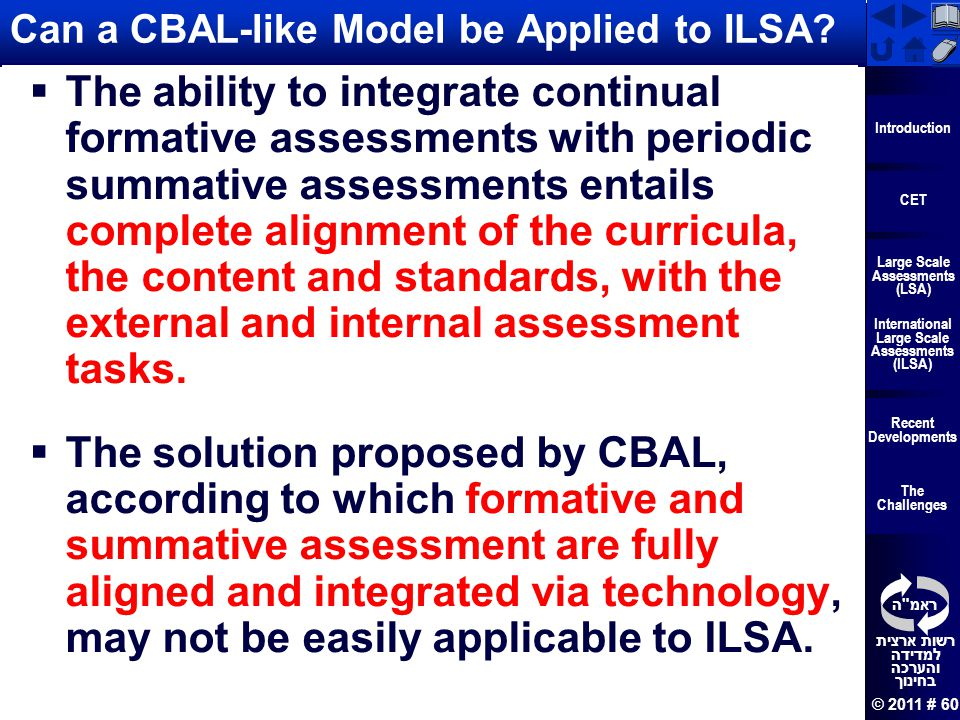 Can a CBAL-like Model be Applied to ILSA