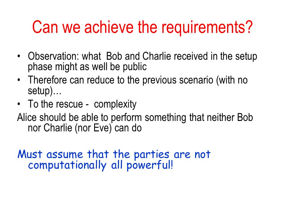 Can we achieve the requirements