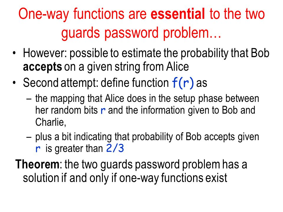 One-way functions are essential to the two guards password problem…