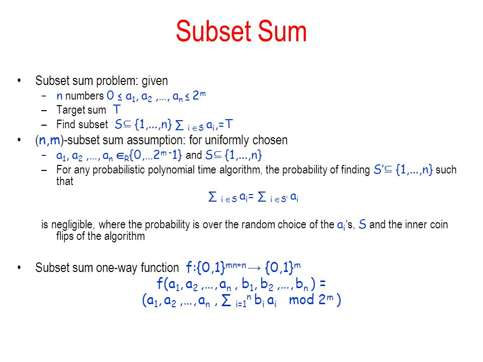 Subset Sum Subset sum problem: given