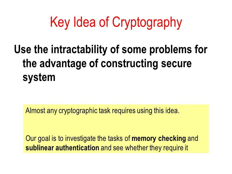 Key Idea of Cryptography
