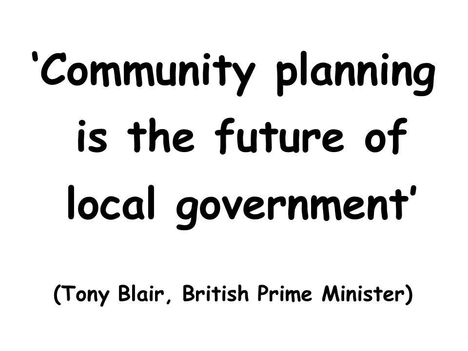 'Community planning is the future of local government'