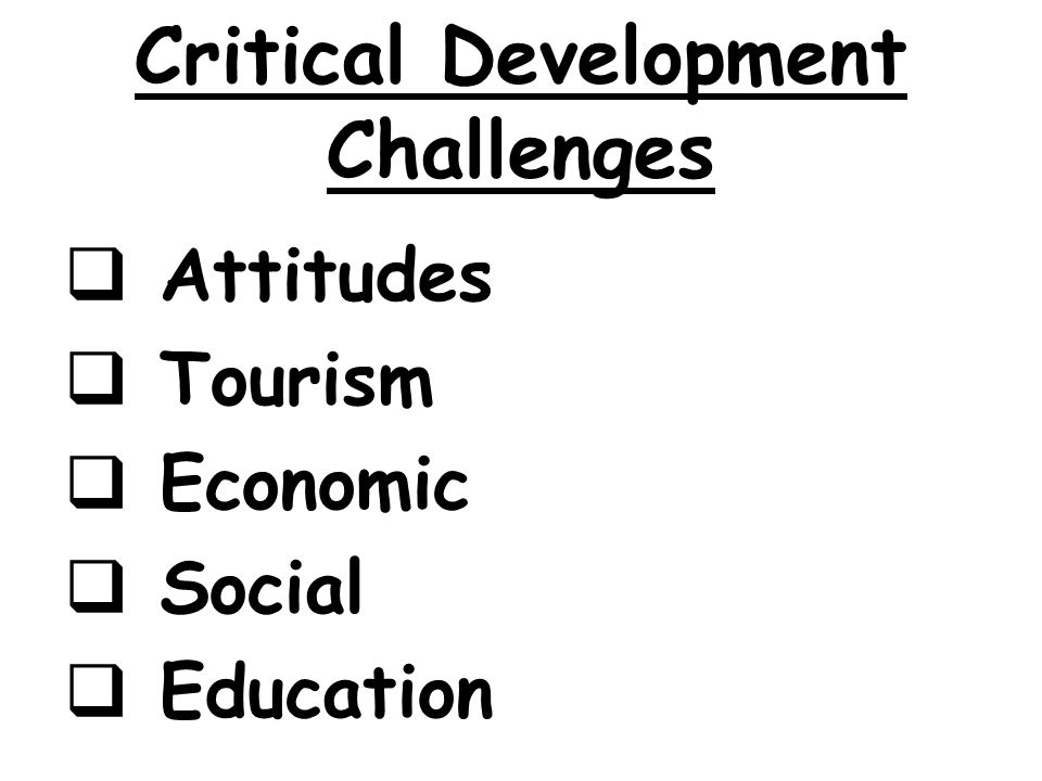 Critical Development Challenges
