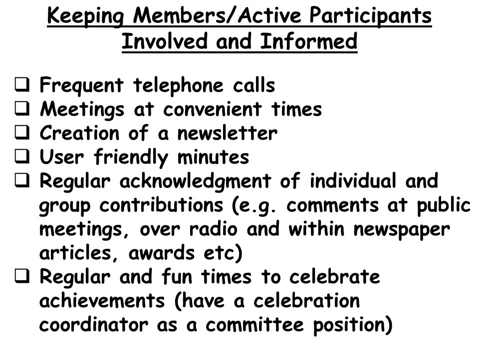 Keeping Members/Active Participants Involved and Informed