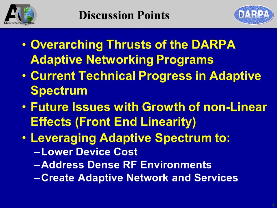 Overarching Thrusts of the DARPA Adaptive Networking Programs
