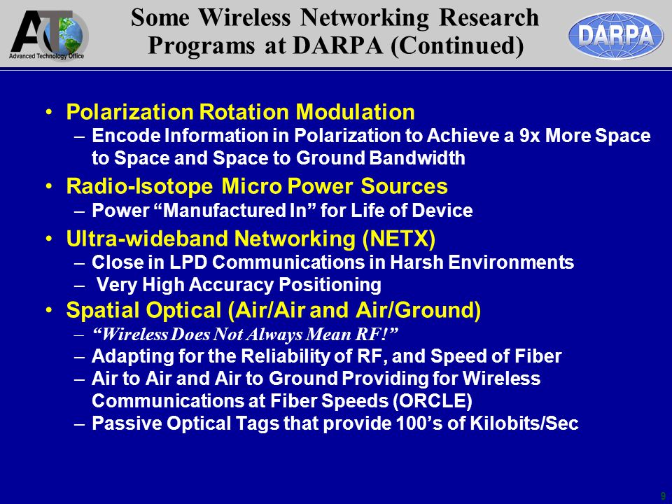 Some Wireless Networking Research Programs at DARPA (Continued)
