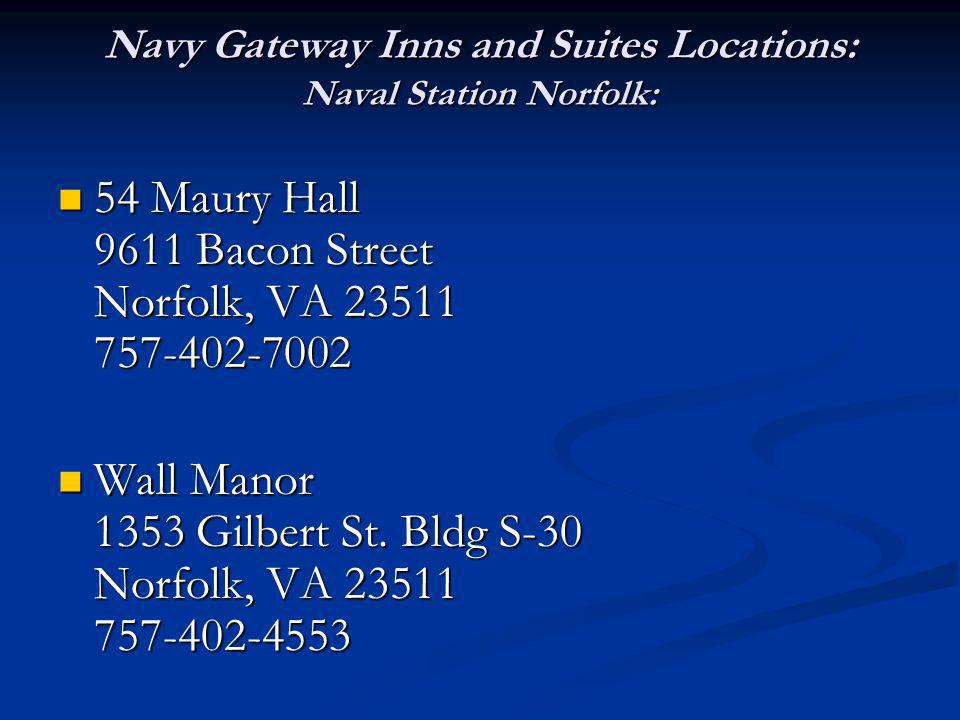 Navy Gateway Inns and Suites Locations: Naval Station Norfolk: