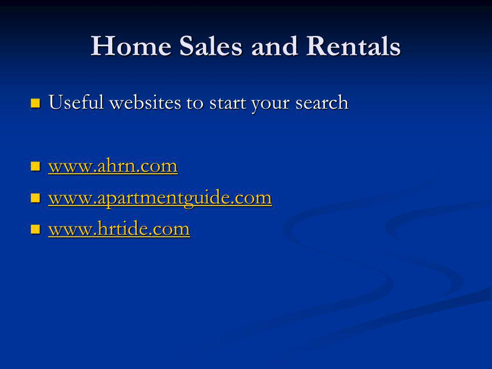 Home Sales and Rentals Useful websites to start your search