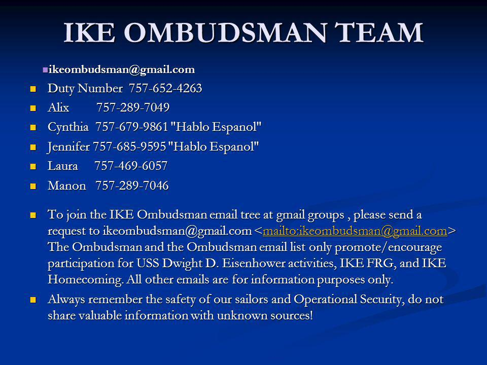 IKE OMBUDSMAN TEAM Duty Number 757-652-4263 Alix 757-289-7049