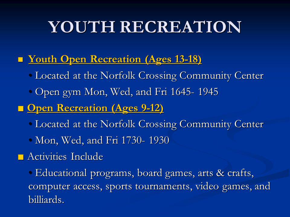 YOUTH RECREATION Youth Open Recreation (Ages 13-18)