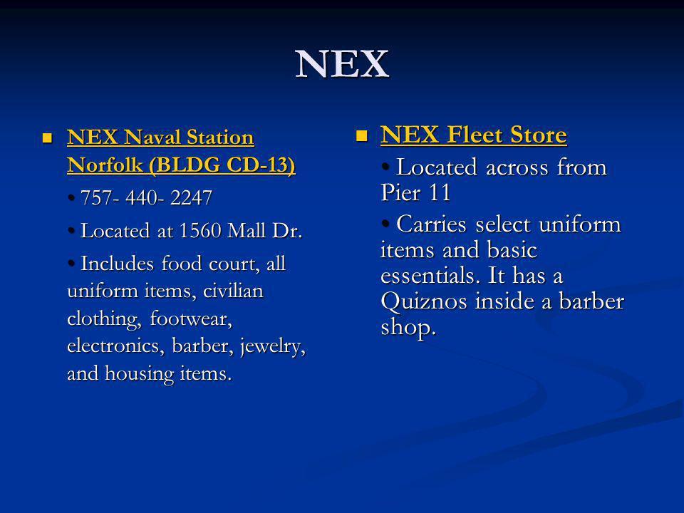 NEX NEX Fleet Store • Located across from Pier 11