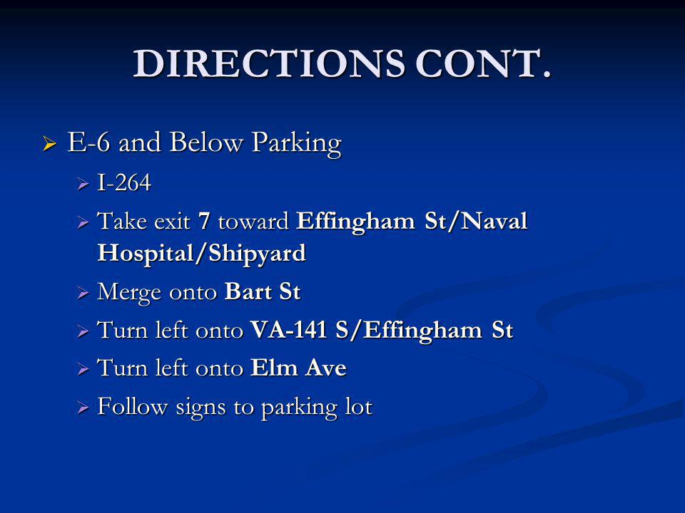 DIRECTIONS CONT. E-6 and Below Parking I-264